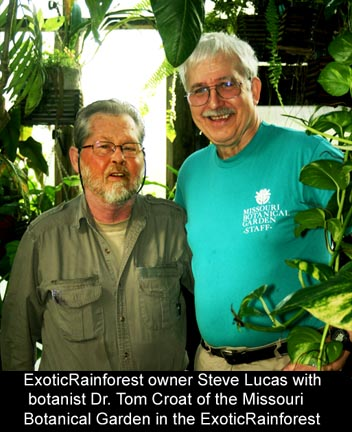 Steve Lucas, owner of the ExoticRainforest with Dr. Tom Croat of the Missouri Botanical Garden
